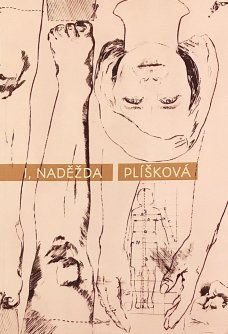 I, Naděžda Plíšková - exhibition catalogue (Mariana Placáková)