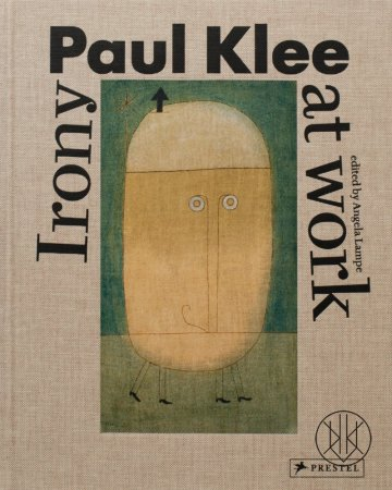 Paul Klee: Irony at Work
